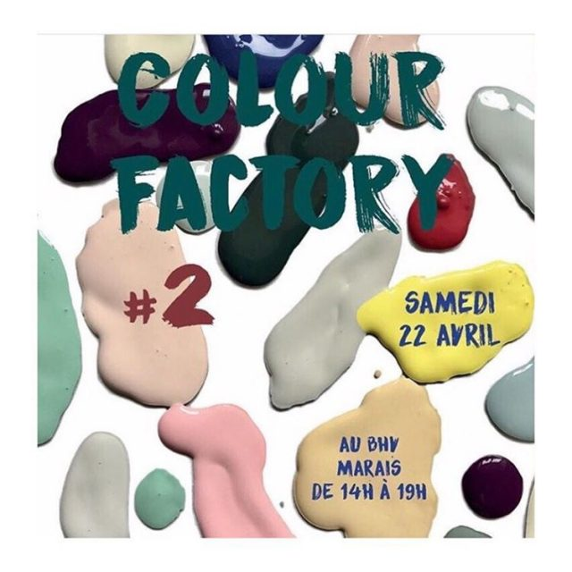 LA COLOUR FACTORY Cest demain au BHV Marais  Parishellip